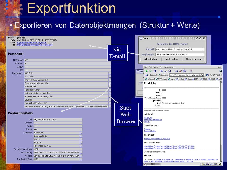 Exportfunktion Exportieren von Datenobjektmengen (Struktur + Werte)