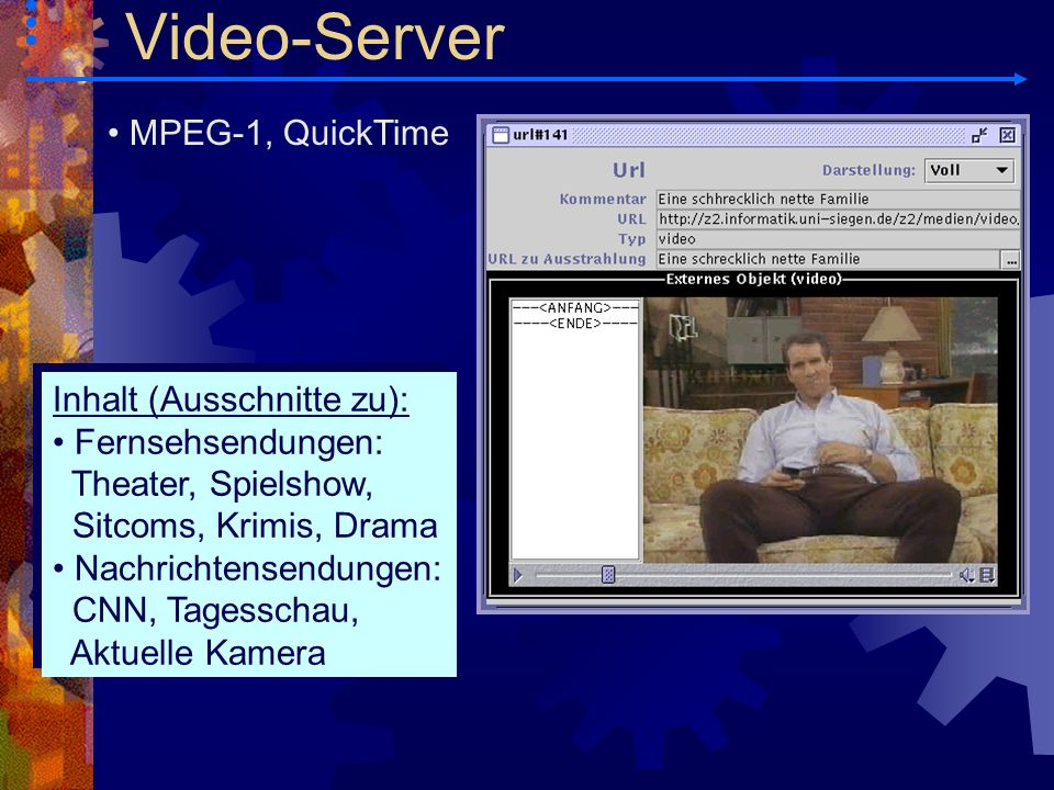Video-Server MPEG-1, QuickTime Inhalt (Ausschnitte zu):