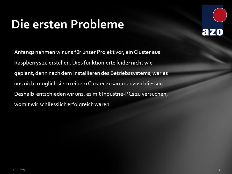 Die ersten Probleme