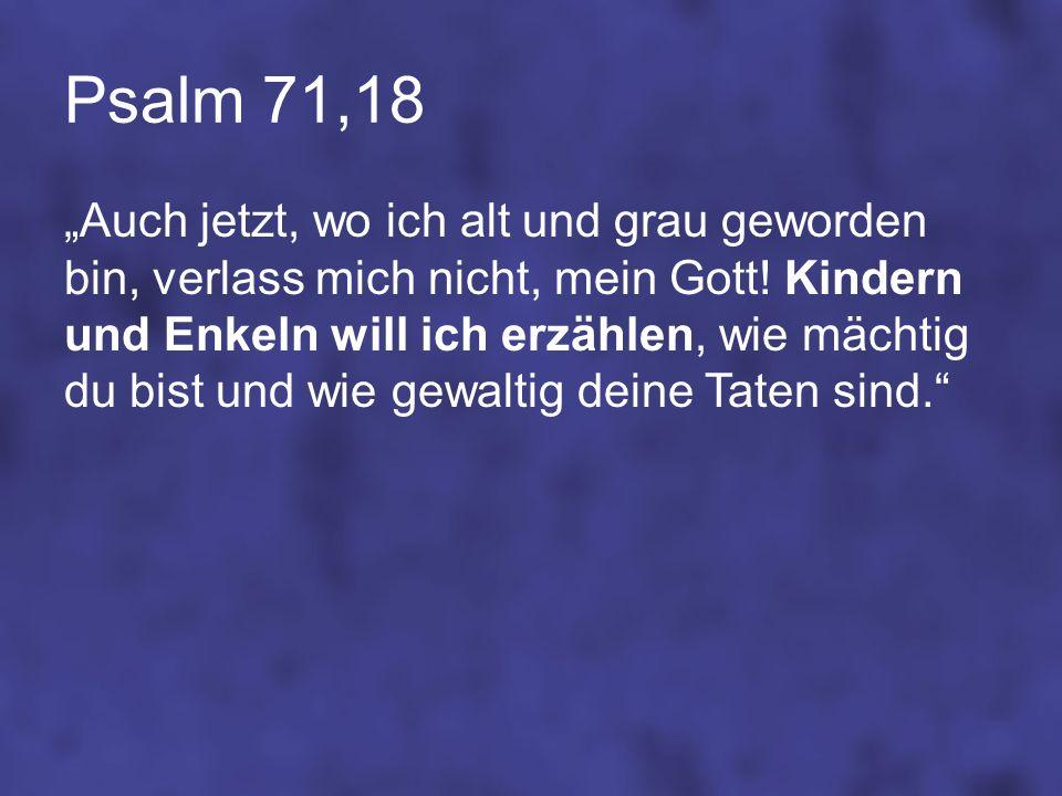 Psalm 71,18