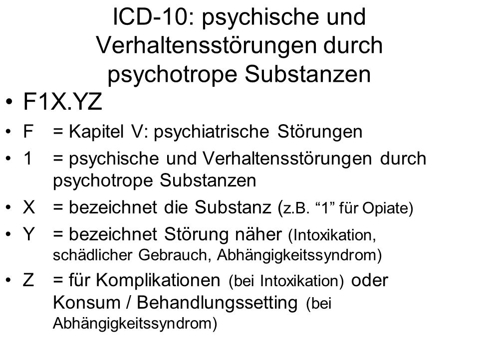 ICD-10: psychische und Verhaltensstörungen durch psychotrope Substanzen