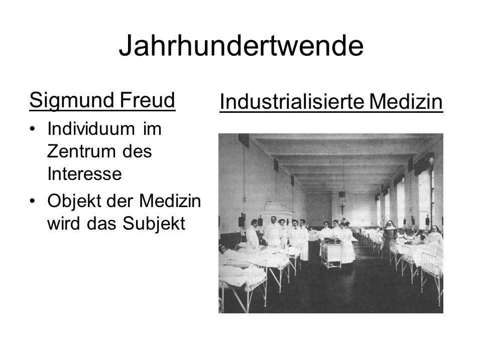 Jahrhundertwende Sigmund Freud Industrialisierte Medizin