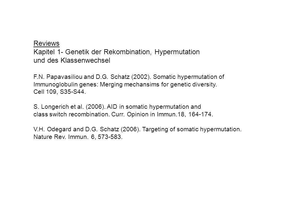Kapitel 1- Genetik der Rekombination, Hypermutation
