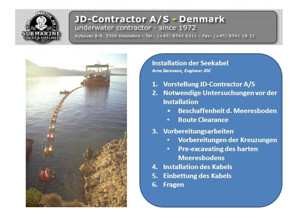 Installation der Seekabel Vorstellung JD-Contractor A/S