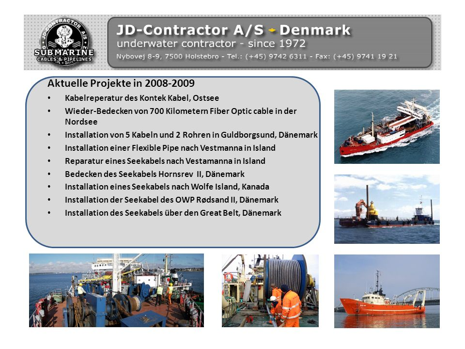 Aktuelle Projekte in 2008-2009 Kabelreperatur des Kontek Kabel, Ostsee