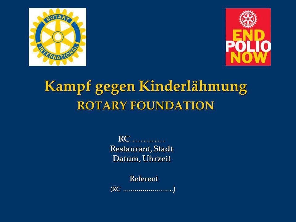 Kampf gegen Kinderlähmung ROTARY FOUNDATION