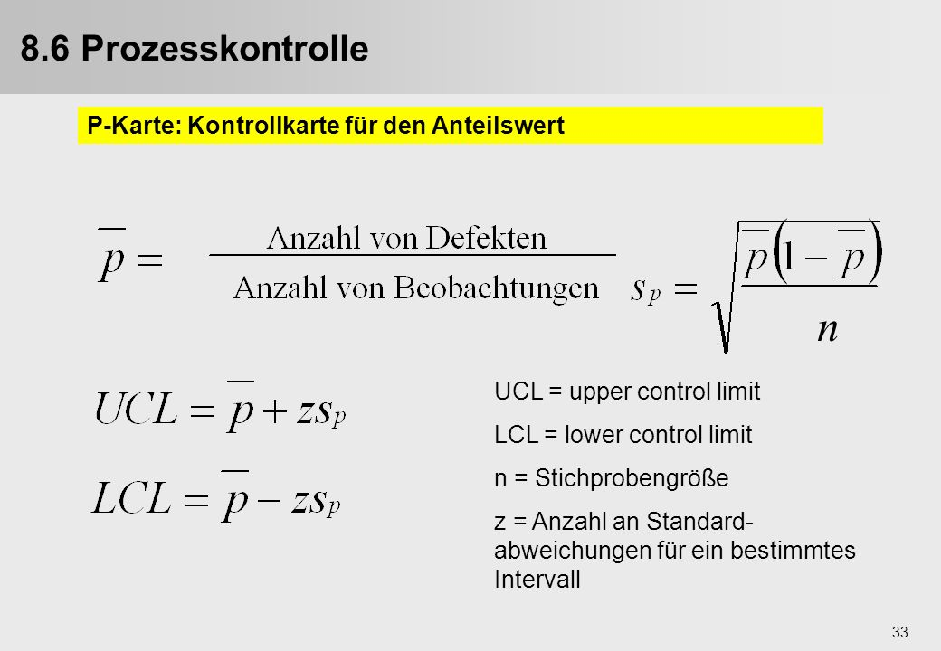 n 8.6 Prozesskontrolle 9.4. Prozesskontrolle