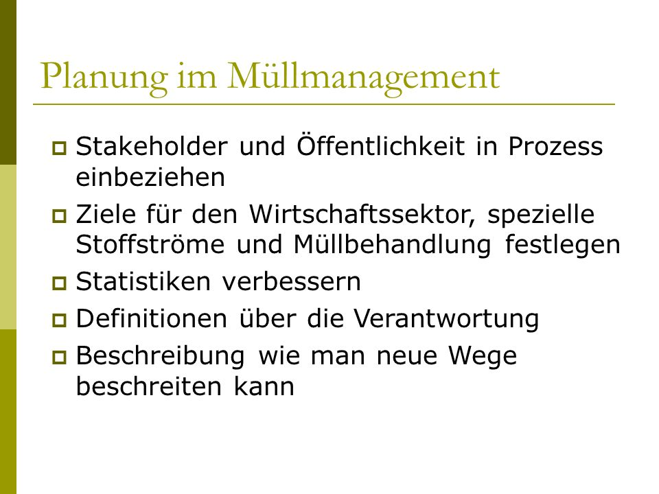 Planung im Müllmanagement