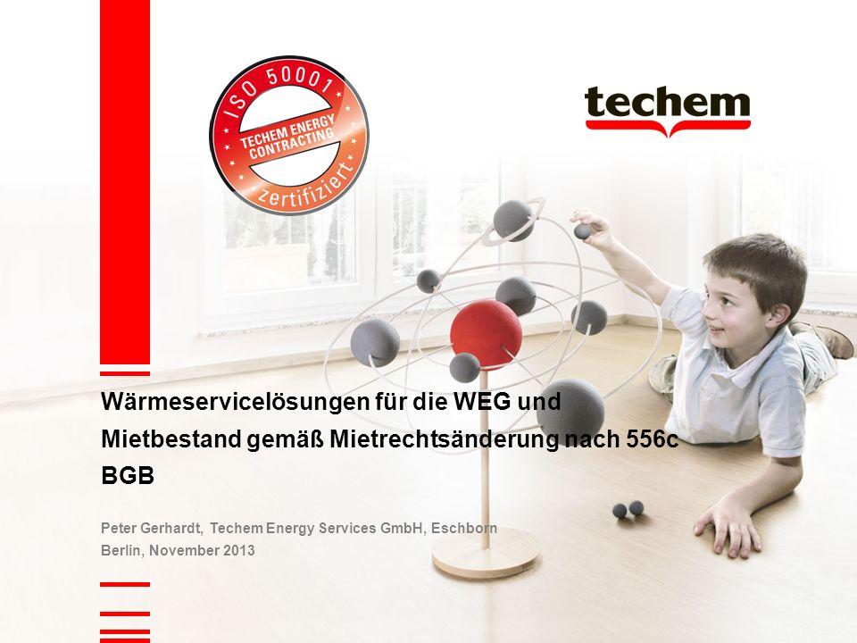 Wärmeservicelösungen für die WEG und Mietbestand gemäß Mietrechtsänderung nach 556c BGB