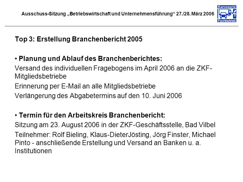 Top 3: Erstellung Branchenbericht 2005