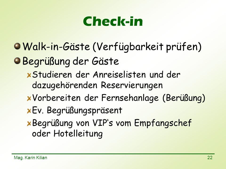 Check-in Walk-in-Gäste (Verfügbarkeit prüfen) Begrüßung der Gäste