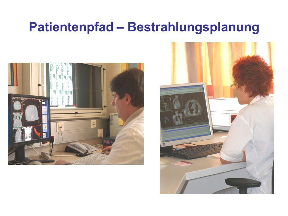 Patientenpfad – Bestrahlungsplanung