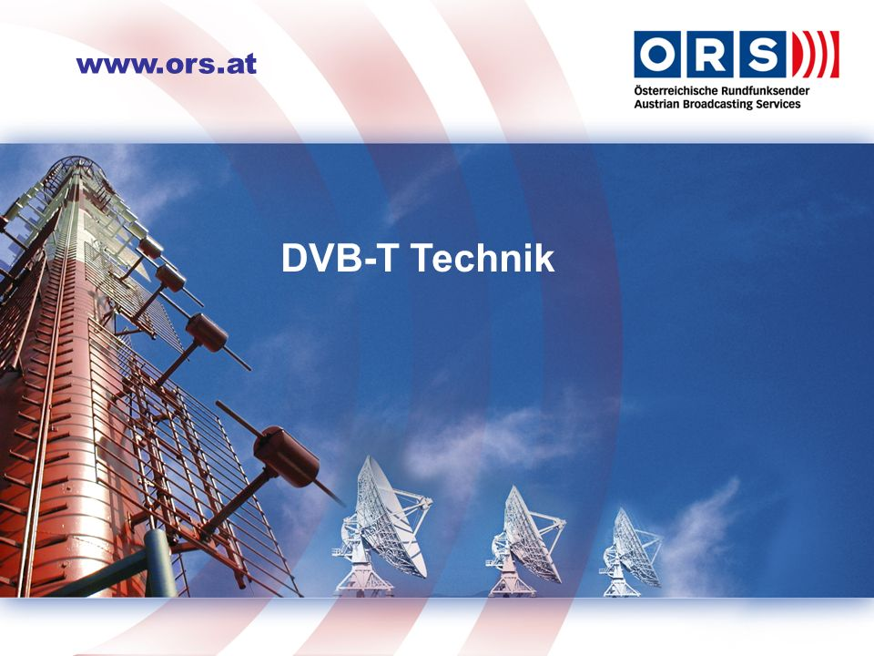 DVB-T DVB-T Technik DVB-T Grundlagen