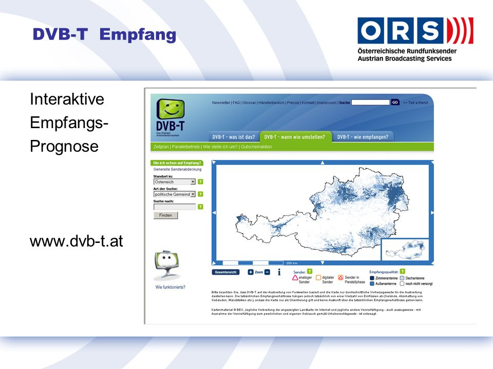 DVB-T Empfang Interaktive Empfangs- Prognose www.dvb-t.at
