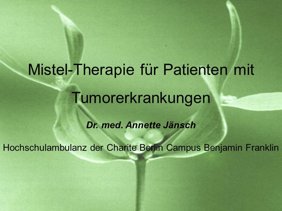 Mistel-Therapie für Patienten mit Tumorerkrankungen