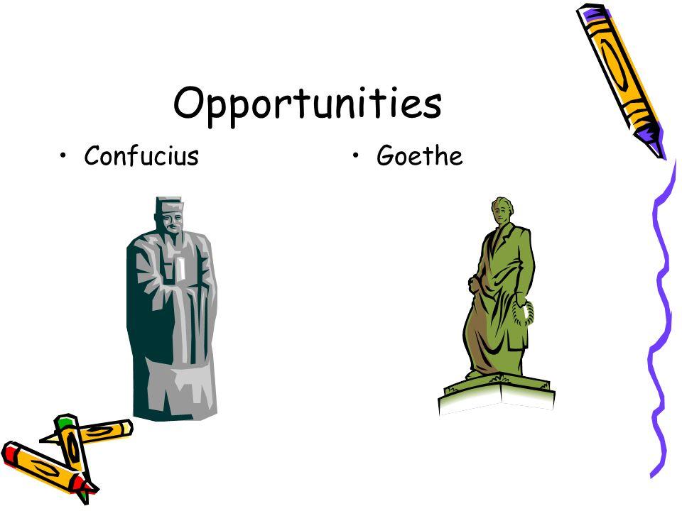Opportunities Confucius Goethe