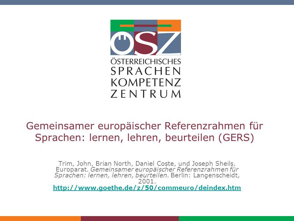 Gemeinsamer europäischer Referenzrahmen für Sprachen: lernen, lehren, beurteilen (GERS)