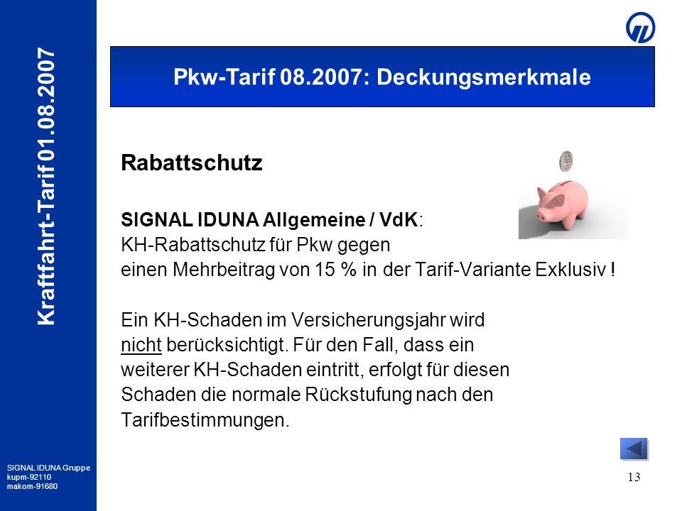 Pkw-Tarif 08.2007: Deckungsmerkmale