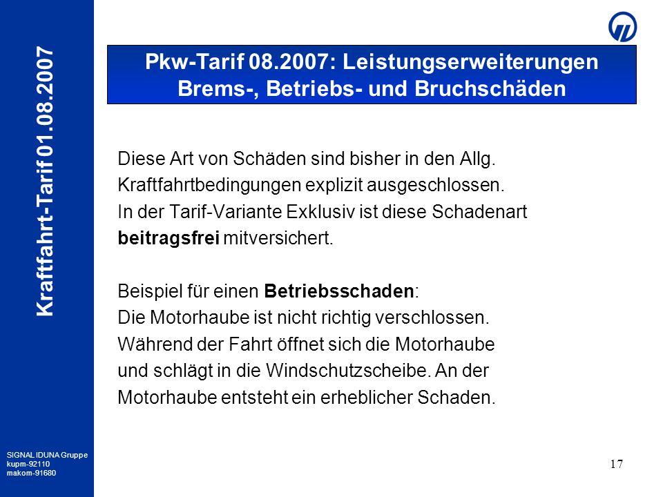 Pkw-Tarif 08.2007: Leistungserweiterungen Brems-, Betriebs- und Bruchschäden