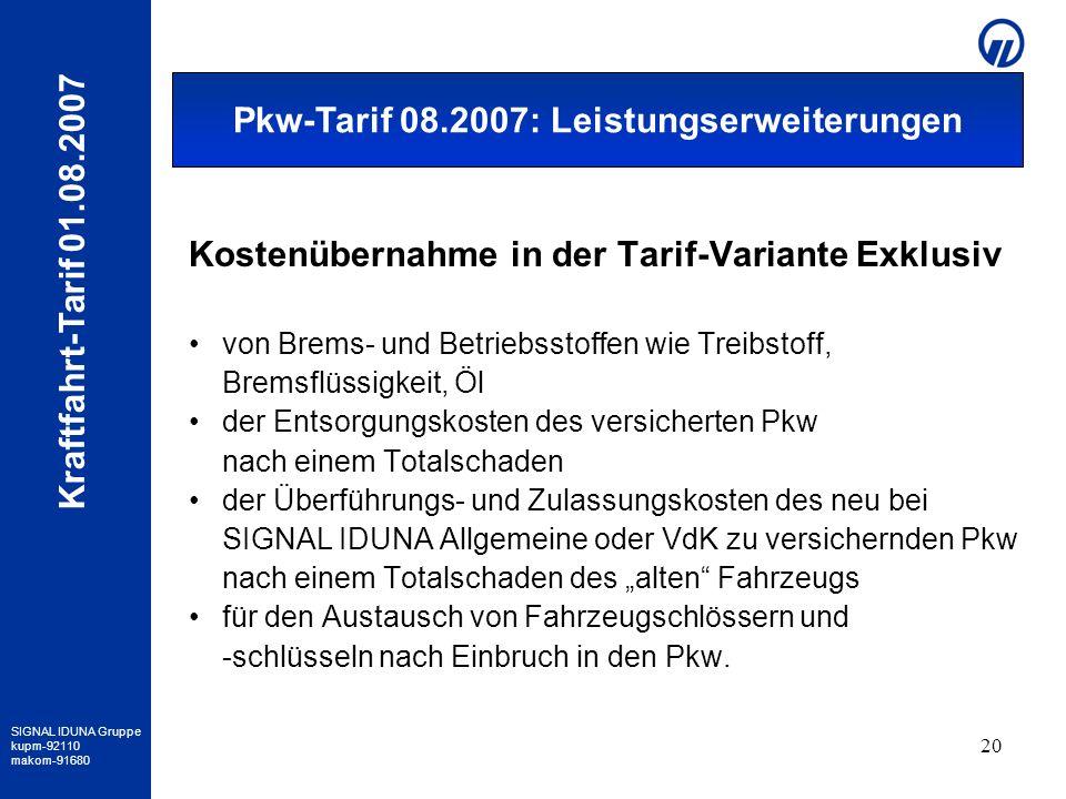 Pkw-Tarif 08.2007: Leistungserweiterungen