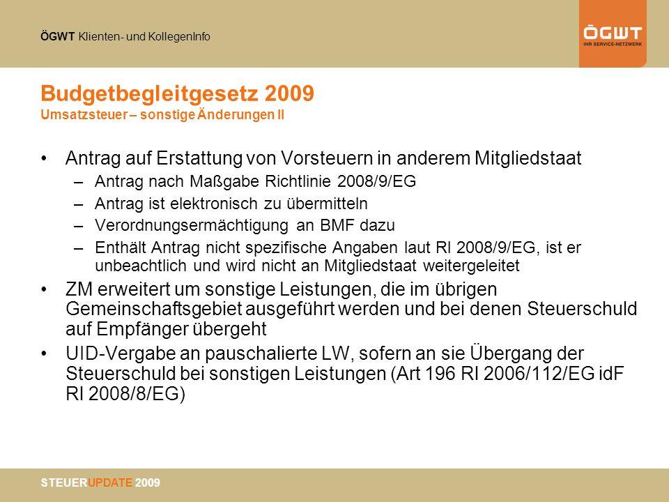 Budgetbegleitgesetz 2009 Umsatzsteuer – sonstige Änderungen II