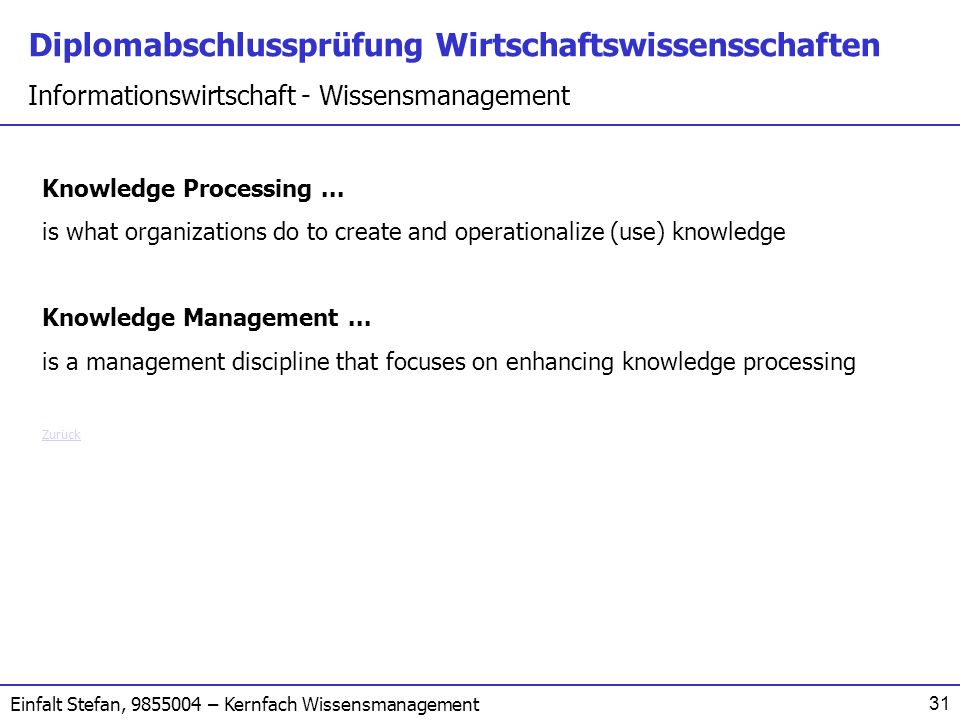 is what organizations do to create and operationalize (use) knowledge