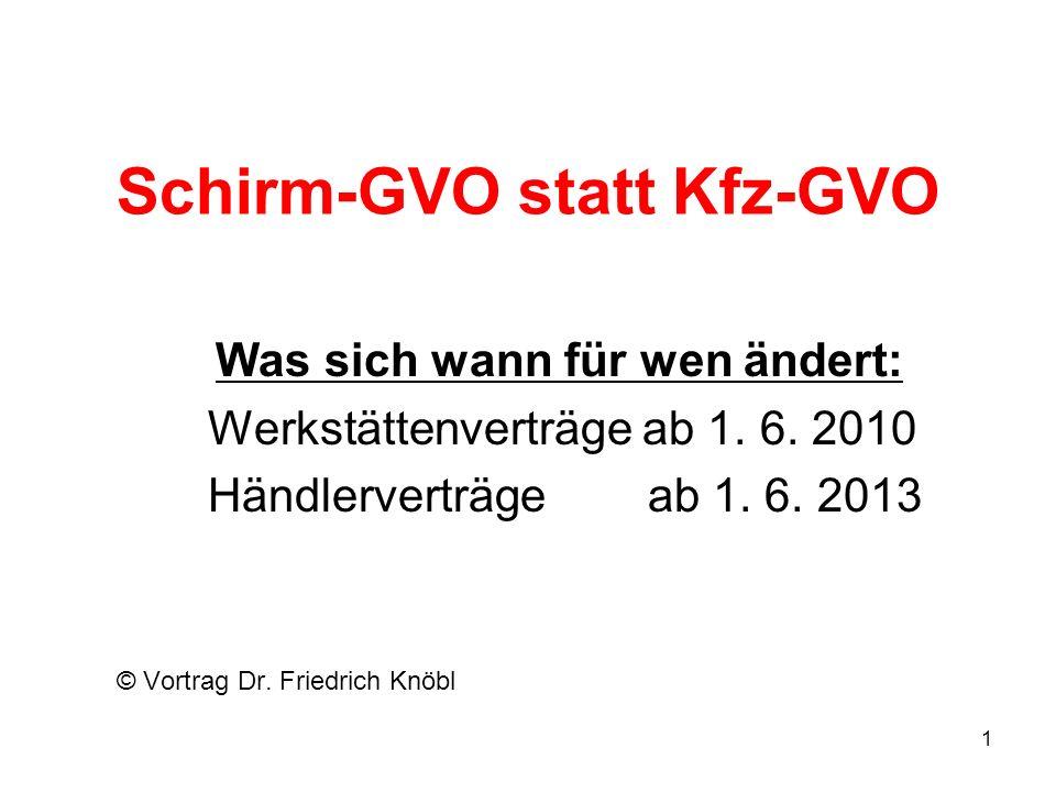Schirm-GVO statt Kfz-GVO
