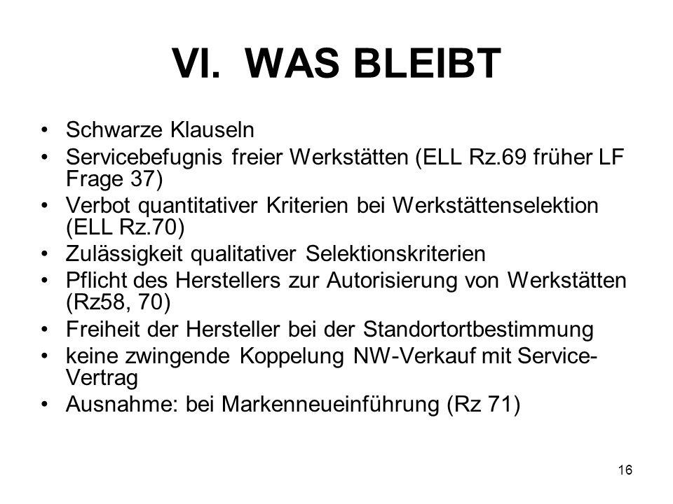 VI. WAS BLEIBT Schwarze Klauseln