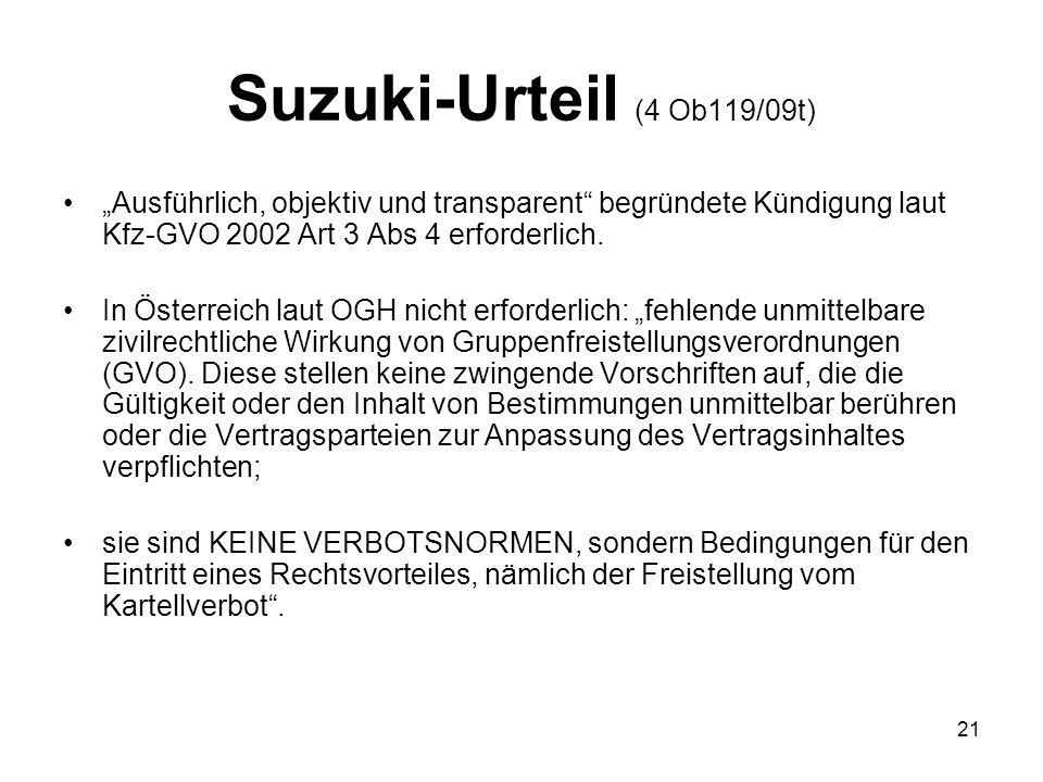 """Suzuki-Urteil (4 Ob119/09t) """"Ausführlich, objektiv und transparent begründete Kündigung laut Kfz-GVO 2002 Art 3 Abs 4 erforderlich."""