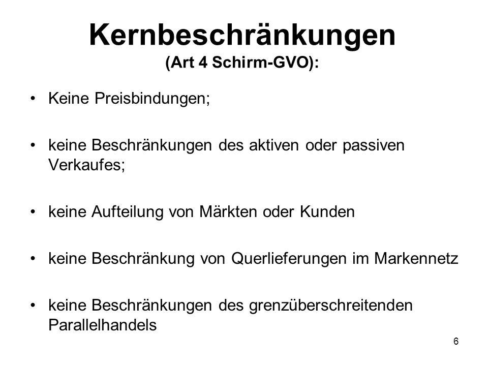 Kernbeschränkungen (Art 4 Schirm-GVO):