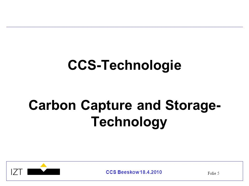 Carbon Capture and Storage- Technology