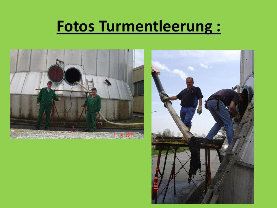 Fotos Turmentleerung :