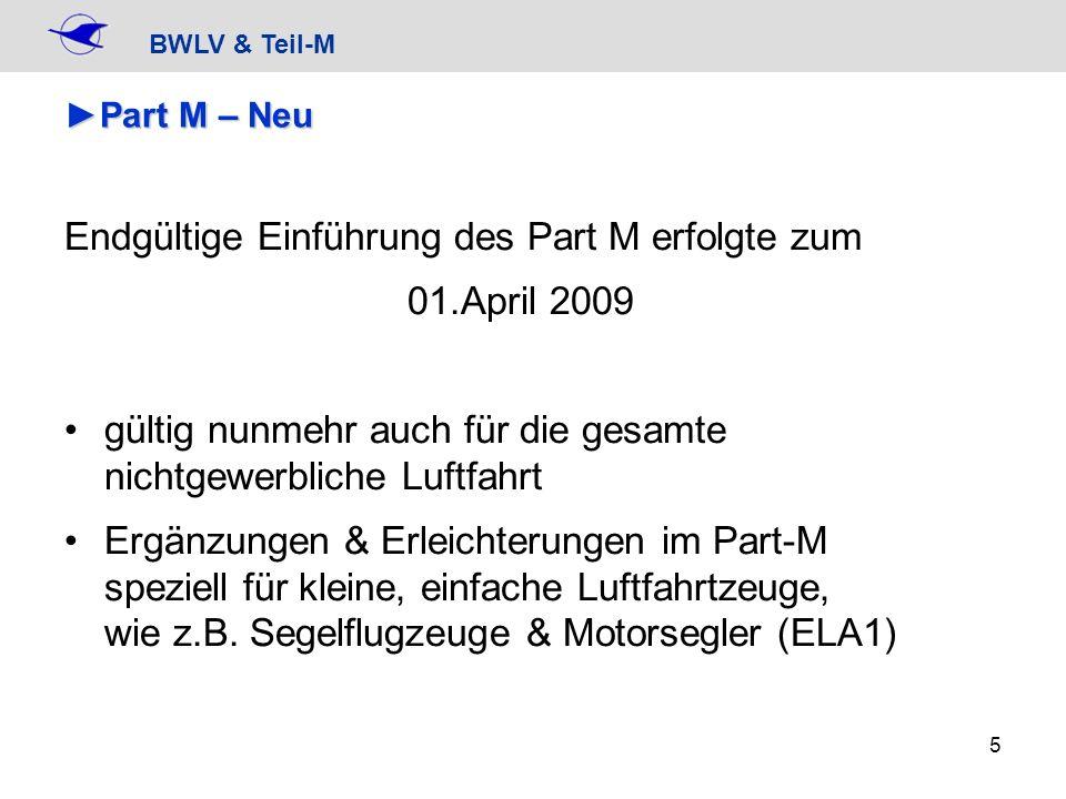 Endgültige Einführung des Part M erfolgte zum 01.April 2009