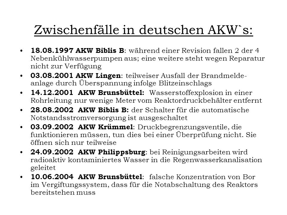 Zwischenfälle in deutschen AKW`s: