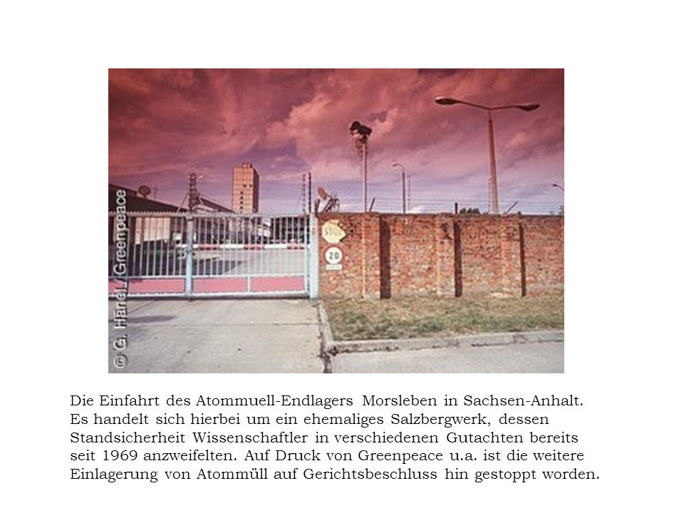 Die Einfahrt des Atommuell-Endlagers Morsleben in Sachsen-Anhalt