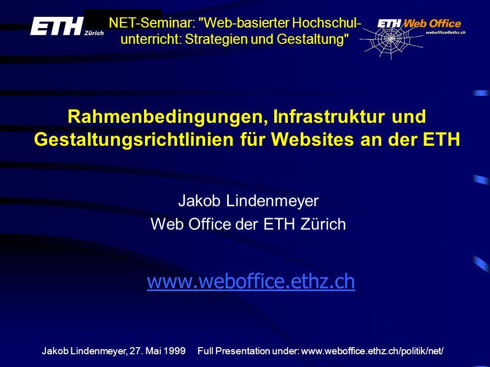 Rahmenbedingungen, Infrastruktur und Gestaltungsrichtlinien für Websites an der ETH