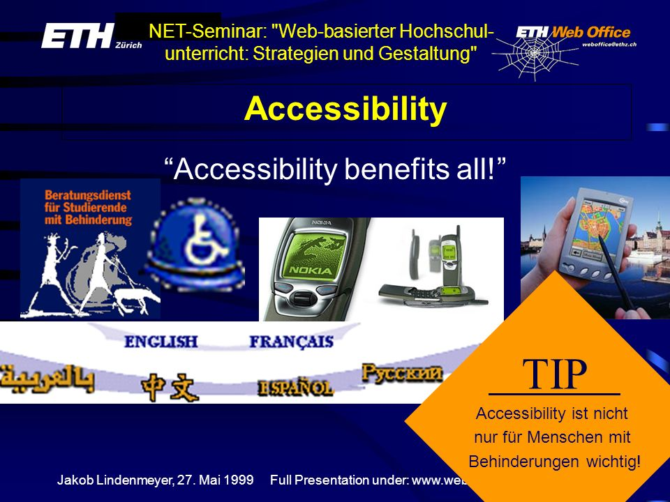 TIP Accessibility Accessibility benefits all!