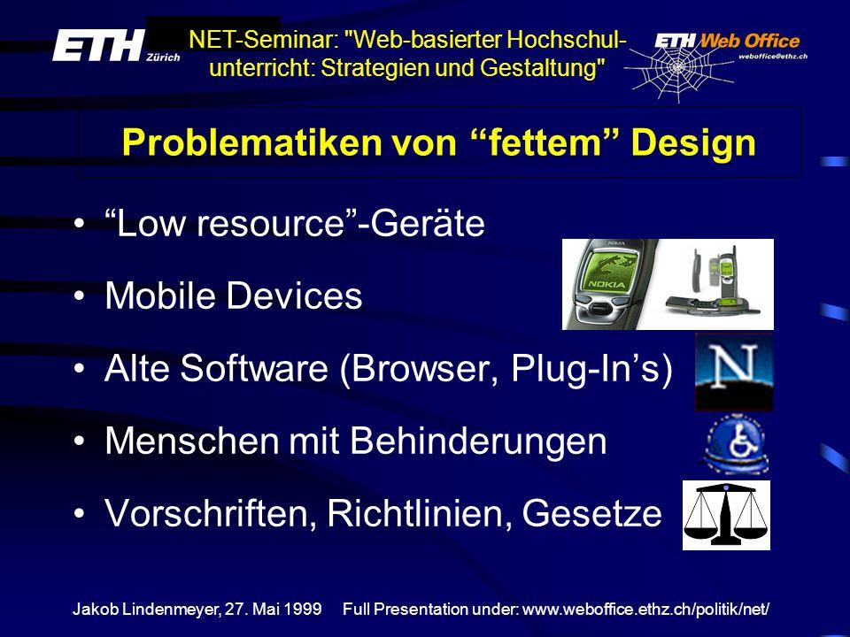 Problematiken von fettem Design