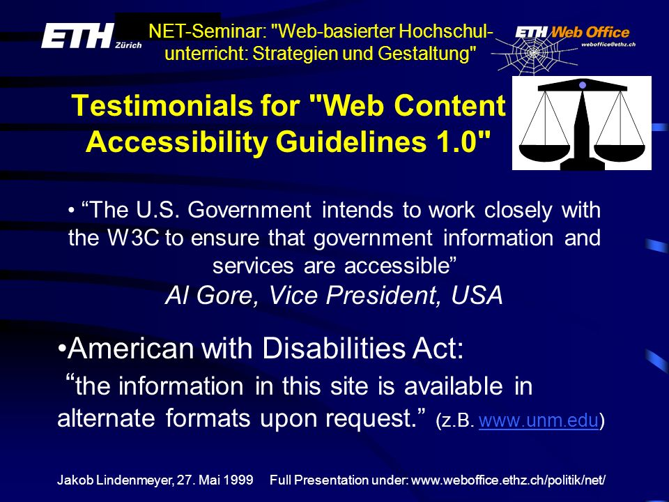 Testimonials for Web Content Accessibility Guidelines 1.0