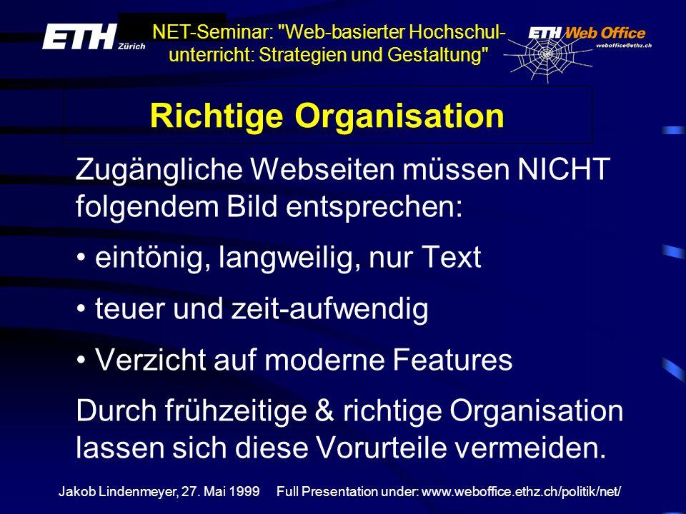 Richtige Organisation