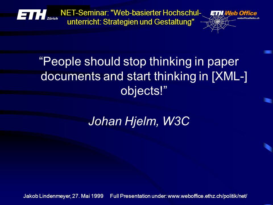 Full Presentation under: www.weboffice.ethz.ch/politik/net/