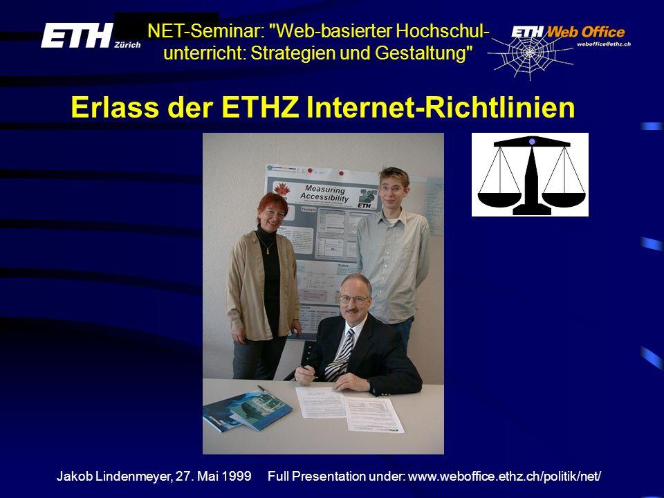 Erlass der ETHZ Internet-Richtlinien