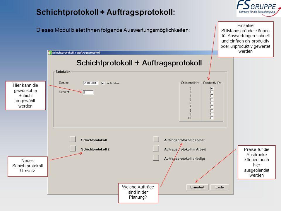 Schichtprotokoll + Auftragsprotokoll: