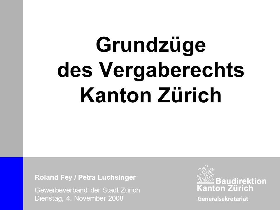Grundzüge des Vergaberechts Kanton Zürich