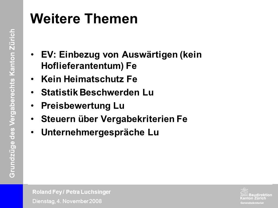 Weitere Themen EV: Einbezug von Auswärtigen (kein Hoflieferantentum) Fe. Kein Heimatschutz Fe. Statistik Beschwerden Lu.
