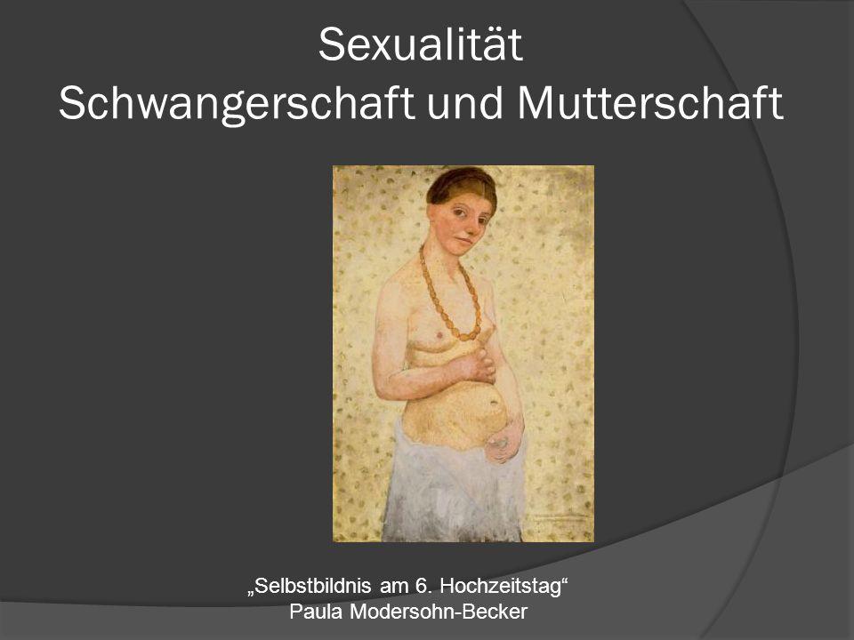 Sexualität Schwangerschaft und Mutterschaft