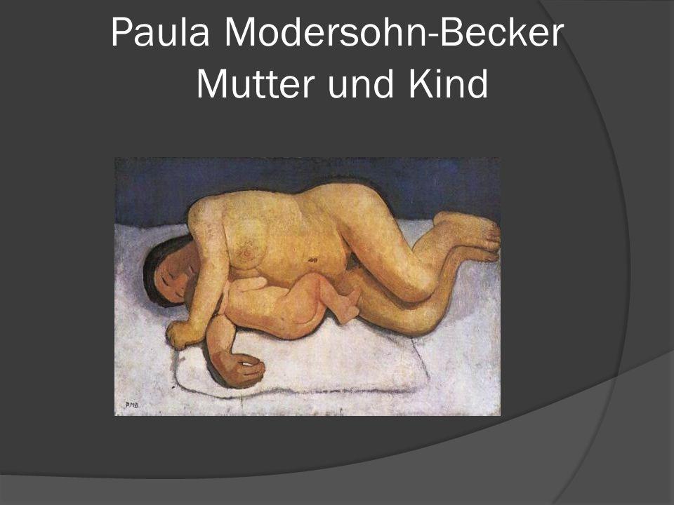 Paula Modersohn-Becker Mutter und Kind