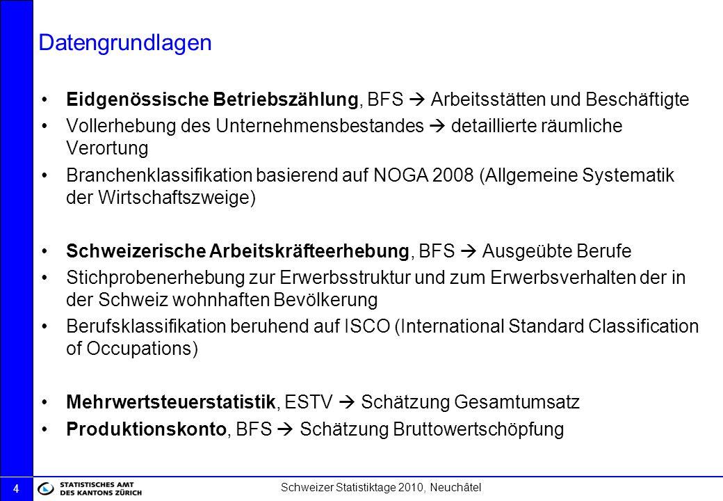 Datengrundlagen Eidgenössische Betriebszählung, BFS  Arbeitsstätten und Beschäftigte.
