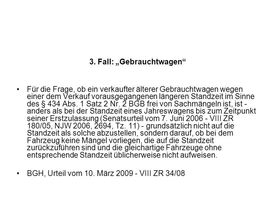 """3. Fall: """"Gebrauchtwagen"""