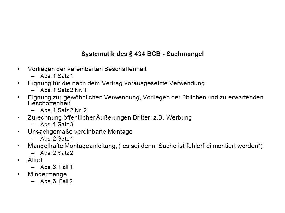 Systematik des § 434 BGB - Sachmangel